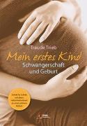 Cover-Bild zu Trieb, Traude: Mein erstes Kind