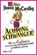 Cover-Bild zu McCarthy, Jenny: Achtung schwanger!