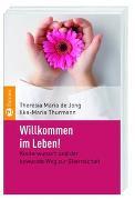 Cover-Bild zu Jong, Theresia Maria de: Willkommen im Leben!