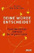 Cover-Bild zu Baer, Udo: Deine Würde entscheidet (eBook)