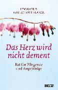 Cover-Bild zu Baer, Udo: Das Herz wird nicht dement (eBook)