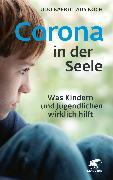 Cover-Bild zu Baer, Udo: Corona in der Seele (eBook)