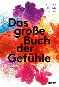 Cover-Bild zu Frick-Baer, Gabriele: Das große Buch der Gefühle (eBook)