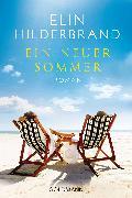 Cover-Bild zu Hilderbrand, Elin: Ein neuer Sommer (eBook)