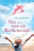 Cover-Bild zu Rosen, Ella: Von nun an Rückenwind