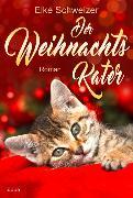 Cover-Bild zu Schweizer, Elke: Der Weihnachtskater