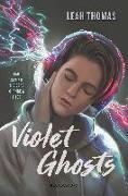 Cover-Bild zu Thomas, Leah: Violet Ghosts