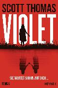 Cover-Bild zu Thomas, Scott: Violet (eBook)