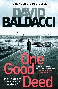 Cover-Bild zu Baldacci, David: One Good Deed