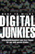 Cover-Bild zu te Wildt, Bert: Digital Junkies