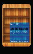 Cover-Bild zu te Wildt, Bert T.: Medialisation (eBook)