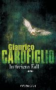 Cover-Bild zu Carofiglio, Gianrico: In freiem Fall (eBook)