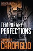 Cover-Bild zu Carofiglio, Gianrico: Temporary Perfections (eBook)