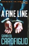 Cover-Bild zu Carofiglio, Gianrico: A Fine Line (eBook)