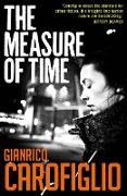 Cover-Bild zu Carofiglio, Gianrico: The Measure of Time (eBook)