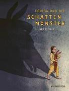 Cover-Bild zu Steiner, Liliane: Louisa und die Schattenmonster