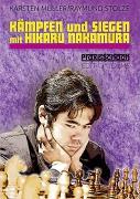 Cover-Bild zu Müller, Karsten: Kämpfen und Siegen mit Hikaru Nakamura
