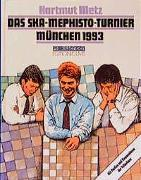 Cover-Bild zu Metz, Hartmut: Das SKA-Mephisto Turnier München 1993