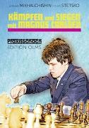 Cover-Bild zu Michaltschischin, Adrian: Kämpfen und Siegen mit Magnus Carlsen