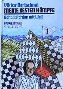 Cover-Bild zu Kortschnoi, Viktor L: Meine besten Kämpfe