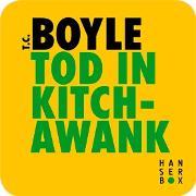 Cover-Bild zu Boyle, Tom Coraghessan: Tod in Kitchawank (eBook)