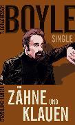 Cover-Bild zu Boyle, Tom Coraghessan: Zähne und Klauen (eBook)
