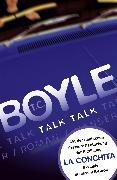 Cover-Bild zu Boyle, Tom Coraghessan: Talk, Talk. Roman (erweiterte Ausgabe) (eBook)
