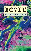 Cover-Bild zu Boyle, Tom Coraghessan: Fleischeslust (eBook)