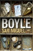 Cover-Bild zu Boyle, Tom Coraghessan: San Miguel (eBook)