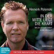 Cover-Bild zu Polenski, Hinnerk: In der Mitte liegt die Kraft