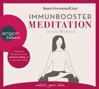 Cover-Bild zu Richard, Ursula: Immunbooster Meditation