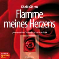 Cover-Bild zu Gibran, Khalil: Flamme meines Herzens