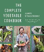 Cover-Bild zu Strawbridge, James: The Complete Vegetable Cookbook