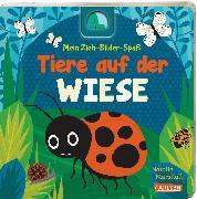 Cover-Bild zu Hofmann, Julia: Mein Zieh-Bilder-Spaß: Tiere auf der Wiese