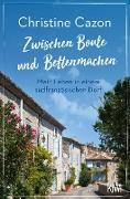 Cover-Bild zu Cazon, Christine: Zwischen Boule und Bettenmachen (eBook)