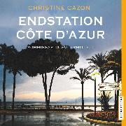 Cover-Bild zu Cazon, Christine: Endstation Côte d'Azur (Audio Download)