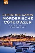 Cover-Bild zu Cazon, Christine: Mörderische Côte d'Azur (eBook)