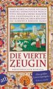 Cover-Bild zu Kinkel, Tanja: Die vierte Zeugin