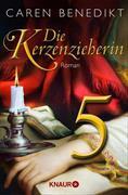 Cover-Bild zu Benedikt, Caren: Die Kerzenzieherin 5 (eBook)