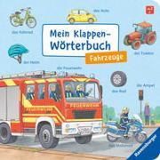 Cover-Bild zu Gernhäuser, Susanne: Mein Klappen-Wörterbuch: Fahrzeuge