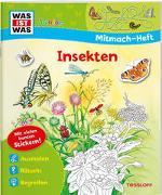 Cover-Bild zu Marti, Tatjana: WAS IST WAS Junior Mitmach-Heft. Insekten