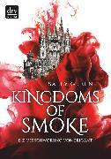 Cover-Bild zu Green, Sally: Kingdoms of Smoke - Die Verschwörung von Brigant (eBook)