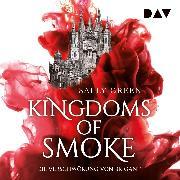 Cover-Bild zu Green, Sally: Kingdoms of Smoke - Teil 1: Die Verschwörung von Brigant (Audio Download)