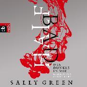 Cover-Bild zu Green, Sally: HALF BAD - Das Dunkle in mir (Audio Download)