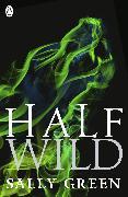 Cover-Bild zu Green, Sally: Half Wild (eBook)