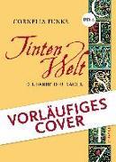 Cover-Bild zu Funke, Cornelia: Tintenwelt 4. Die Farbe der Rache