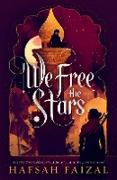 Cover-Bild zu Faizal, Hafsah: We Free the Stars (eBook)