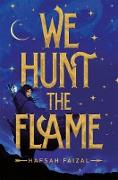 Cover-Bild zu Faizal, Hafsah: We Hunt the Flame (eBook)