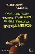Cover-Bild zu Alexie, Sherman: Das absolut wahre Tagebuch eines Teilzeit-Indianers