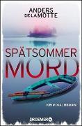 Cover-Bild zu De La Motte, Anders: Spätsommermord (eBook)